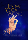 How Yoga Works Cover Image