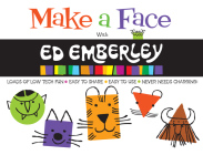 Make a Face with Ed Emberley (Ed Emberley on the Go!) Cover Image