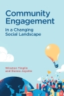 Community Engagement in a Changing Social Landscape Cover Image