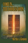 Come In... The Door Is Open: Poems and Short Stories Cover Image