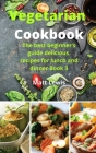 Vegetarian Cookbook: The best beginner's guide delicious recipes for lunch and dinner Book 3 Cover Image