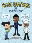 Aris Brown and Career Day Cover Image