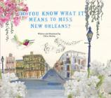 Do You Know what it means to miss New Orleans? Cover Image