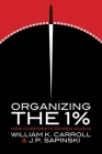 Organizing the 1%: How Corporate Power Works Cover Image