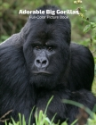 Adorable Big Gorilla Full-Color Picture Book: Animals Photography Book Cover Image