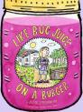 Like Bug Juice on a Burger (Eleanor) Cover Image