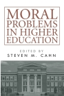 Moral Problems in Higher Education Cover Image