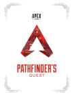 Apex Legends: Pathfinder's Quest (Lore Book) Cover Image