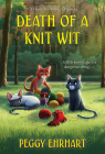 Death of a Knit Wit (A Knit & Nibble Mystery #8) Cover Image