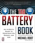 The Tab Battery Book: An In-Depth Guide to Construction, Design, and Use Cover Image