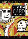 Playing Card Divination: Every Card Tells a Story Cover Image