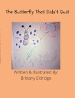The Buttefly That Didn't Quit Cover Image
