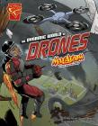 The Dynamic World of Drones: Max Axiom Stem Adventures Cover Image