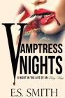 Vamptress Nights: A Night In The Life Of An Ebony Vamp Cover Image