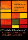 The Oxford Handbook of Constitutional Law in Latin America Cover Image