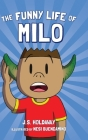 The Funny Life of Milo Cover Image