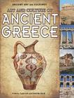Art and Culture of Ancient Greece (Ancient Art and Cultures) Cover Image
