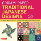 Origami Paper - Traditional Japanese Designs - Large 8 1/4: Tuttle Origami Paper: High-Quality Double Sided Origami Sheets Printed with 12 Different P Cover Image