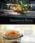Seasons at Home: Food, Family, Friends and Style Cover Image