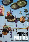 Paper Politics: Socially Engaged Printmaking Today Cover Image