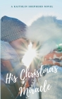 His Christmas Miracle Cover Image