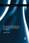 Secular Cosmopolitanism, Hospitality, and Religious Pluralism (Routledge Studies in Religion) Cover Image