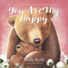You Are My Happy Board Book Cover Image