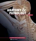 Anatomy & Pathology:The World's Best Anatomical Charts Book (The World's Best Anatomical Chart Series) Cover Image