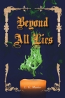 Beyond All Lies Cover Image