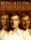 Being and Doing: A Workbook for Actors Cover Image