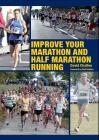 Improve Your Marathon and Half Marathon Running Cover Image
