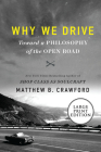 Why We Drive: Toward a Philosophy of the Open Road Cover Image