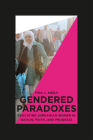 Gendered Paradoxes: Educating Jordanian Women in Nation, Faith, and Progress Cover Image