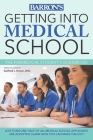 Getting into Medical School: The Premedical Student's Guidebook Cover Image
