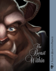 The Beast Within: A Tale of Beauty's Prince (Villains #2) Cover Image