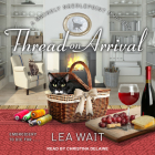 Thread on Arrival (Mainely Needlepoint Mystery #8) Cover Image