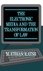 The Electronic Media and the Transformation of Law Cover Image