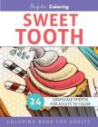 Sweet Tooth: Grayscale Coloring Book for Adults Cover Image