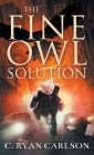The Fine Owl Solution Cover Image