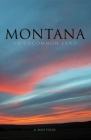 Montana: An Uncommon Land Cover Image