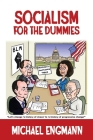 Socialism for the Dummies Cover Image