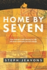 Home By Seven: One woman's solo journey to ride all seven continents on two wheels Cover Image