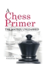 A Chess Primer The Matrix Unleashed Cover Image