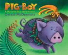 Pig-Boy: A Trickster Tale from Hawai'i Cover Image
