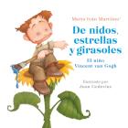 De nidos, estrellas y girasoles. El niño Vincent Van Gogh / Nests, Stars and Sunflowers. Vincent Van Gogh As a Child Cover Image