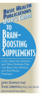 User's Guide to Brain-Boosting Supplements: Learn about the Vitamins and Other Nutrients That Can Boost Your Memory and End Mental Fuzziness (User's Guides (Basic Health)) Cover Image