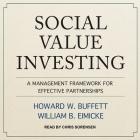 Social Value Investing Lib/E: A Management Framework for Effective Partnerships Cover Image