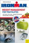 Ironman: Weight Management for Triathletes Cover Image