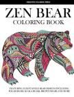 Zen Bear Coloring Book: Featuring 32 Zentangle Bear Designs Including Polar Bears, Koala Bears, Brown Bears and More (Adult Coloring Books) Cover Image