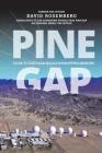 Pine Gap: Close to God's Ear: NSA Eavesdropping Memoirs Cover Image